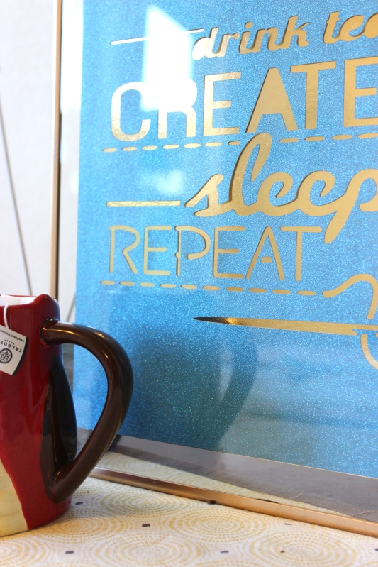 """Drink tea, Create, Sleep Repeat"" float frame poster tutorial @ Sweet Little Wood"